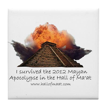 I survived the 2012 Mayan Apocalypse Tile Coaster