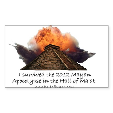 I survived the 2012 Mayan Apocalypse Sticker (Rect
