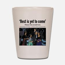 Best is Yet to Come.png Shot Glass