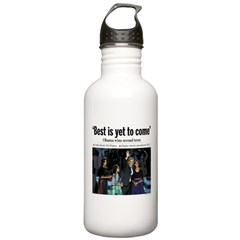 Best is Yet to Come.png Water Bottle