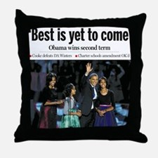 Best is Yet to Come.png Throw Pillow