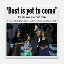 Obama 2012: Best is Yet to Come Tile Coaster