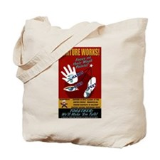 Torture Works Tote Bag