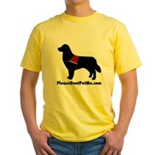 The Please Dont Pet Me Dog T