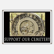Support Our Cemetery Rose Banner