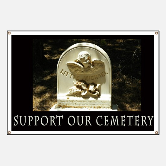 Support Our Cemetery Angel Banner