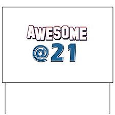 Awesome at 21 Yard Sign