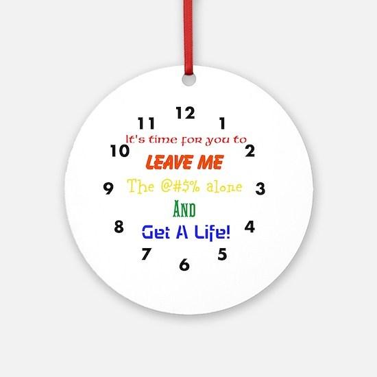 Get A Life! Ornament (Round)