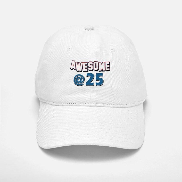 Awesome at 25 Baseball Baseball Cap