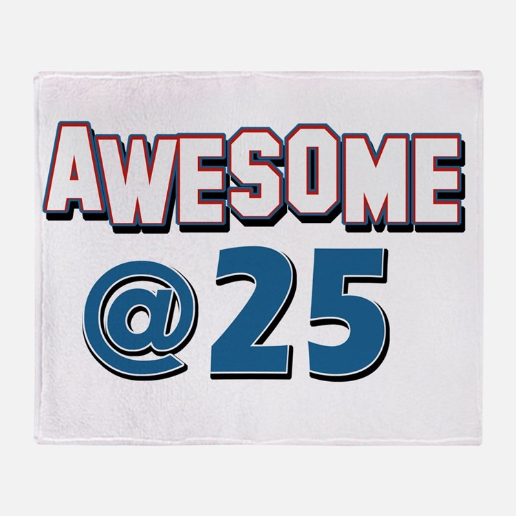 Awesome at 25 Throw Blanket