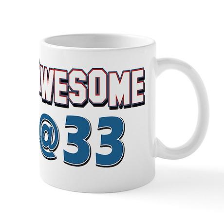 Awesome at 33 Mug
