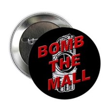 Bomb The Mall Button