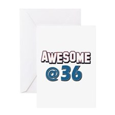 Awesome at 36 Greeting Card