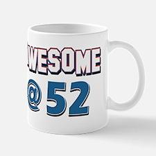 Awesome at 52 Mug