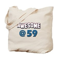 Awesome at 59 Tote Bag