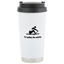 I'd rather be rowing Travel Mug