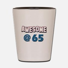 Awesome at 65 Shot Glass