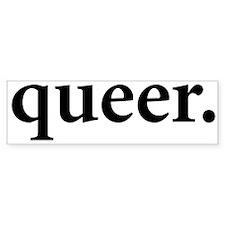 queer. Bumper Bumper Sticker