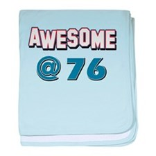Awesome at 76 baby blanket