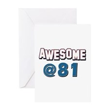 Awesome at 81 Greeting Card
