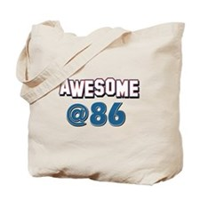 Awesome at 86 Tote Bag