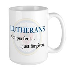 Lutherans Not Perfect Just Forgiven Coffee Mug