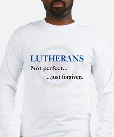 Lutherans Not Perfect Just Forgiven Long Sleeve T-