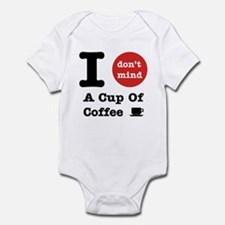 I Don't Mind... Infant Bodysuit