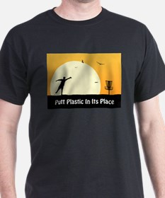 Putt Plastic In Its Place #5 T-Shirt