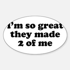 2 of Me Oval Decal
