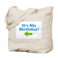 His Birthday 2 Tote Bag