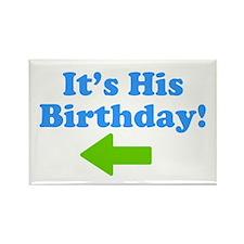 His Birthday 2 Rectangle Magnet