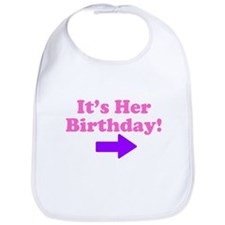 Her Birthday 2 Bib
