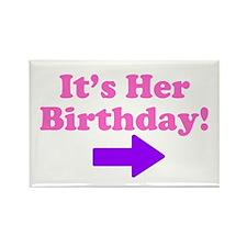 Her Birthday 2 Rectangle Magnet