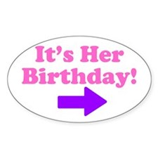 Her Birthday 2 Oval Decal