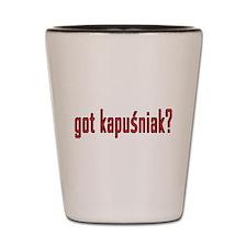 got kapusniak? Shot Glass