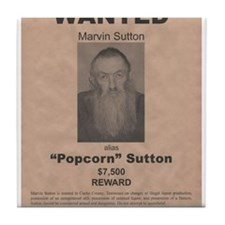 Popcorn Sutton Wanted Poster Tile Coaster