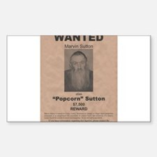 Popcorn Sutton Wanted Poster Sticker (Rectangle)