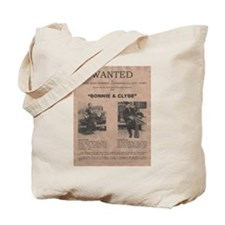Bonnie and Clyde Wanted Poster Tote Bag