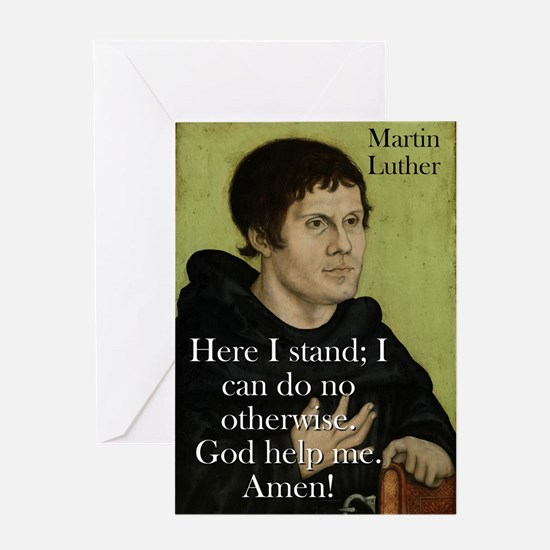 Here I Stand - Martin Luther Greeting Card