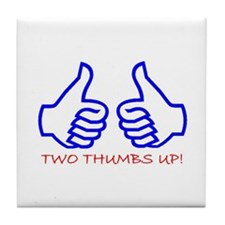 TWO THUMBS UP! Tile Coaster