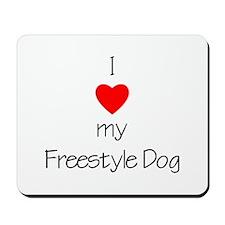 I Love My Freestyle Dog Mousepad