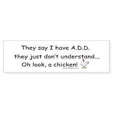 ADD Chicken Bumper Sticker