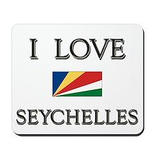 I Love Seychelles Mousepad