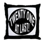 21 At Last Throw Pillow
