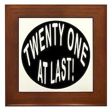 21 At Last Framed Tile