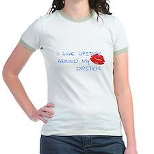 I love lipstick around my dipstick T