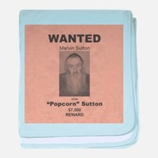 Popcorn Sutton Wanted Poster baby blanket