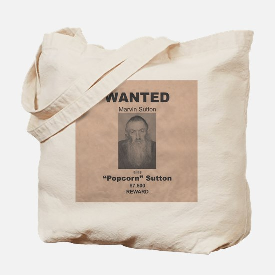 Popcorn Sutton Wanted Poster Tote Bag