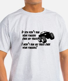 If you dont run your fingers.png T-Shirt